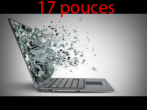Réparation ordinateur ecran casse 17 pouces